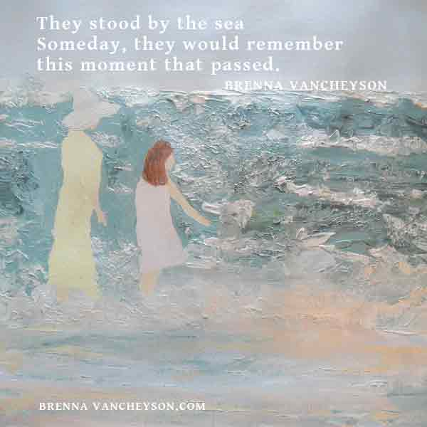 Haiku: They stood by the sea/Someday, they would remember/this moment that passed.